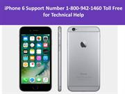 iPhone 6 Support Number 1-800-942-1460 Toll Free for Technical Help