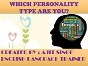 WHICH PERSONALITY TYPE ARE YOU
