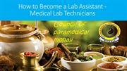 How to Become a Lab Assistant - Medical Lab Technicians
