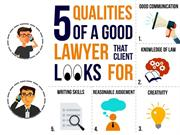 5 Qualities Of A Good Lawyer That Client Look For