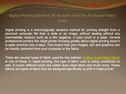 Digital Printing Method, Its Benefits And The Particular Fabric Used