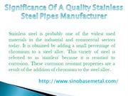 Significance Of A Quality Stainless Steel Pipes Manufacturer