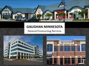 Gaughan Minnesota - General Contracting Services