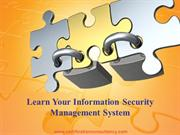 Presentation on ISO 27001 Information Security Management System