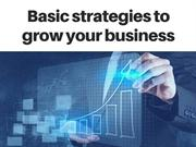 Basic strategies to grow your Business
