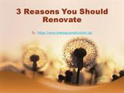 3 Reasons You Should Renovate