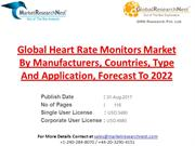 Global Heart Rate Monitors Market By Manufacturers, Countries, Type An