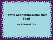 How to Get Natural Detox from Food