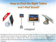 How to Find the Right Tablet and i-Pad Stand?