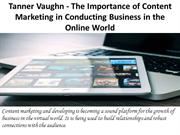 Tanner Vaughn - The Importance of Content Marketing