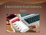 5 Best Online Food Delivery Apps