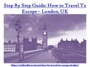 Step By Step Guide Travel To London