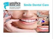 Smile Dental Care Dental Services