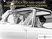 Sophisticated and Exotic Asian Wedding Photography