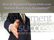 How do Registered Agents Make your Business Registration Process Easy?