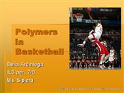 Polymers in Basketball