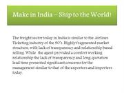 Make in India - Ship to the World!