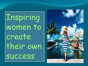 Inspiring women to create their own success Kindle Edition