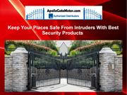 Keep Your Places Safe From Intruders With Best Security Products
