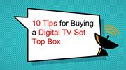 10 Tips for Buying a Digital TV Set Top Box