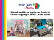 KidKraft and Home Appliances Products Online Shopping at British Onlin