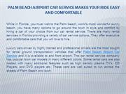 Palm beach airport car service makes your ride easy and comfortable