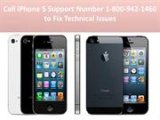 Call iPhone 5 Support Number 1-800-942-1460 to Fix Technical Issues