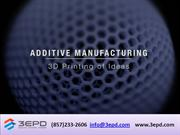 Additive Manufacturing Services - 3epd