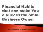 Financial Habits that can make You a Successful Small Business Owner