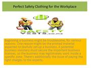 Perfect Safety Clothing for the Workplace - Safetyvests