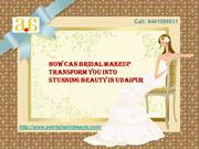 How Can Bridal Makeup Transform You into Stunning Beauty in Udaipur