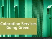 Colocation Services Going Green.