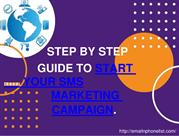STEP BY STEP GUIDE TO START YOUR SMS MARKETING CAMPAIGN