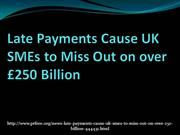 Late Payments Cause UK SMEs to Miss Out on over £250 Billion_2