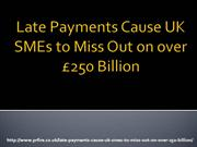 Late Payments Cause UK SMEs to Miss Out on over £250 Billion_4