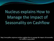 Nucleus explains How to Manage the Impact of Seasonality on Cashflow_2