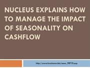 Nucleus explains How to Manage the Impact of Seasonality on Cashflow_3
