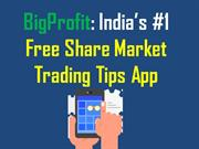 Stock Market, Share Market, Intraday and Commodity Tips