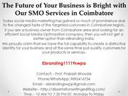 3.The Future of Your Business is Bright with Our SMO Services in Coimb