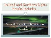 Iceland and Northern Lights Breaks