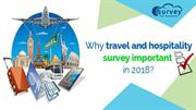 Why travel and hospitality survey important in 2018