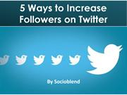 5-ways-to-increase-twitter-followers