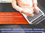 Latest JN0-661 Exam Questions To Prepare  And Exam Pass!