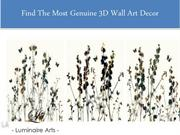 Find The Most Genuine 3D Wall Art Decor