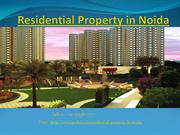 Residential Property in Noida – excellent infrastructure