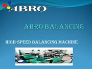 High-Speed Balancing Machine