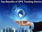 Top Benefits of GPS Tracking Device