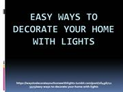 Easy Ways to Decorate Your Home with Lights