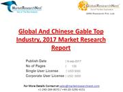Global And Chinese Gable Top Industry, 2017 Market Research Report