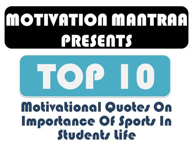 Motivationalquotes On Importance Of Sports In Students Life Delectable Quotes On Importance Of Sports In Students Life